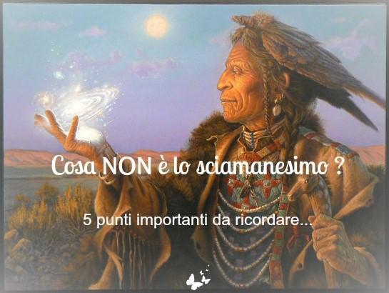 Cosa NON è lo sciamanesimo