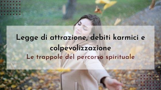 attrazione-debiti-karmici-trappole-del-percorso-spirituale